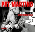 Pat Martino: Alone Together